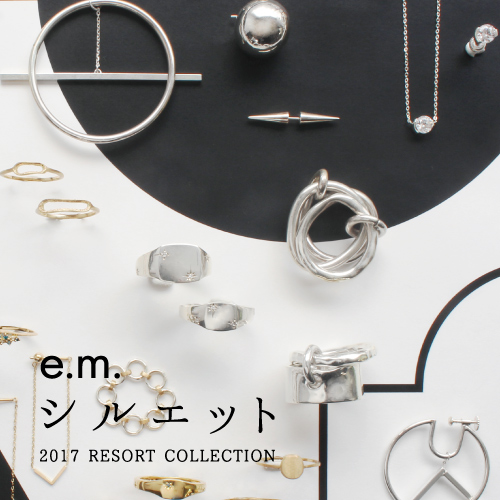 e.m.2017resortcollection