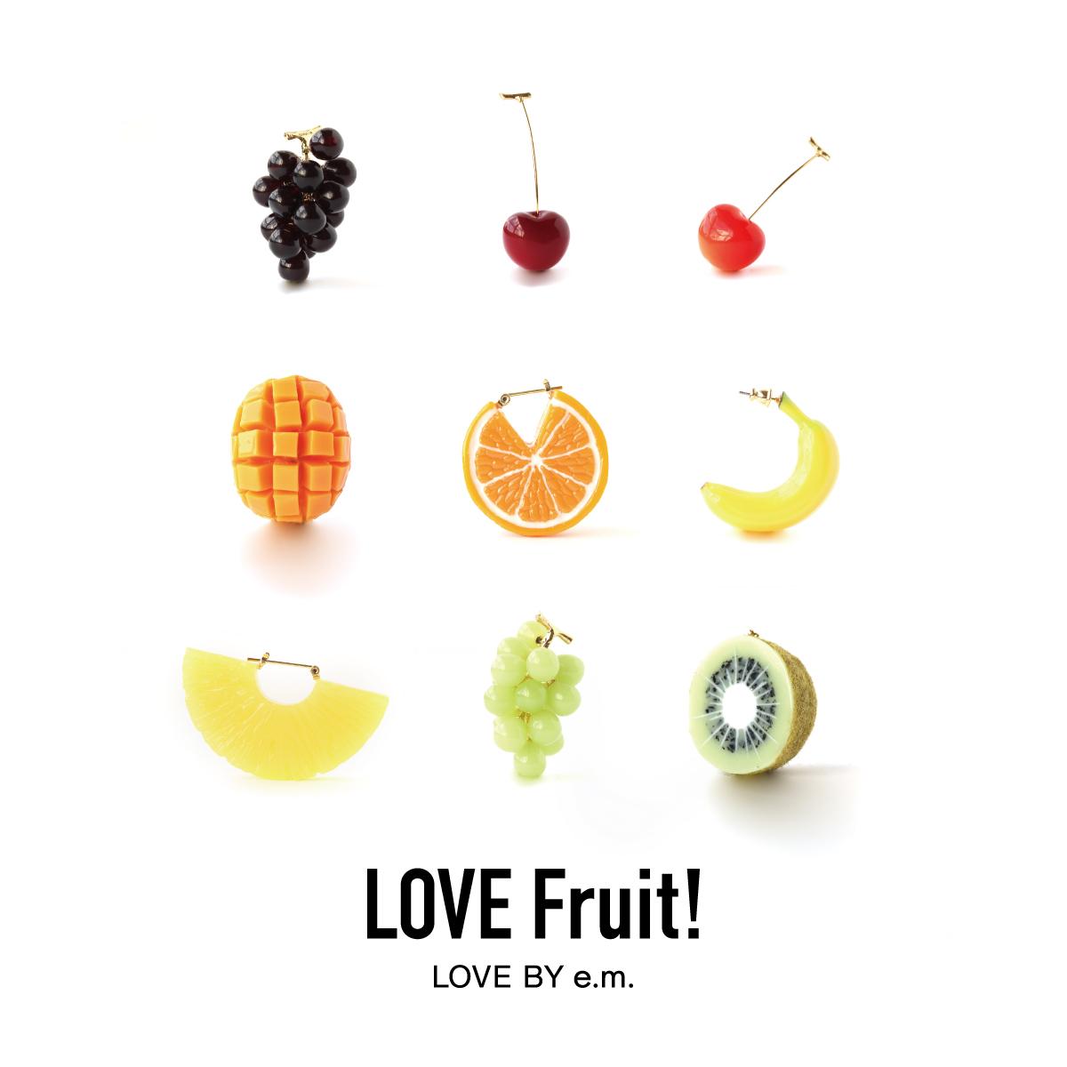 love by e.m._LOVE Fruit!