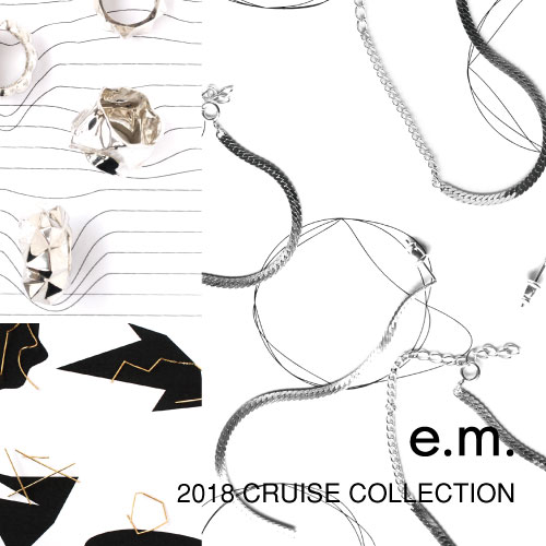 e.m. 2018CRUISECOLLECTION