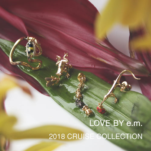 loveby 2018 CRUISE COLLECTION