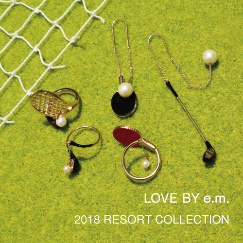 2018_resortcollection_LOVE BY e.m.