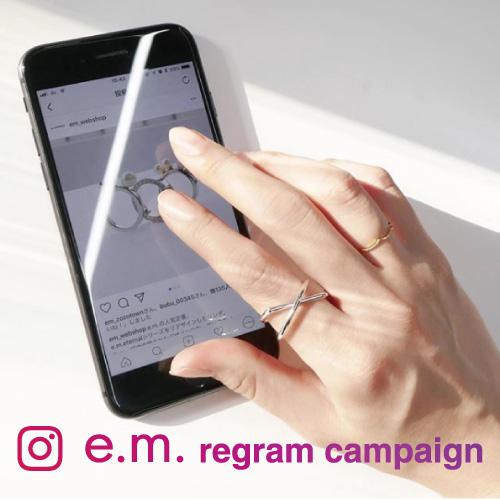 e.m. regram campaign