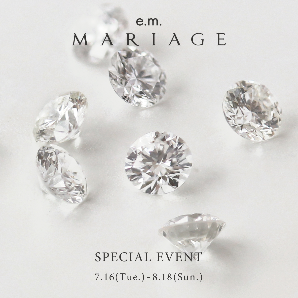 e.m.MARIAGE_Specialbridalfair_e.m. 表参道店
