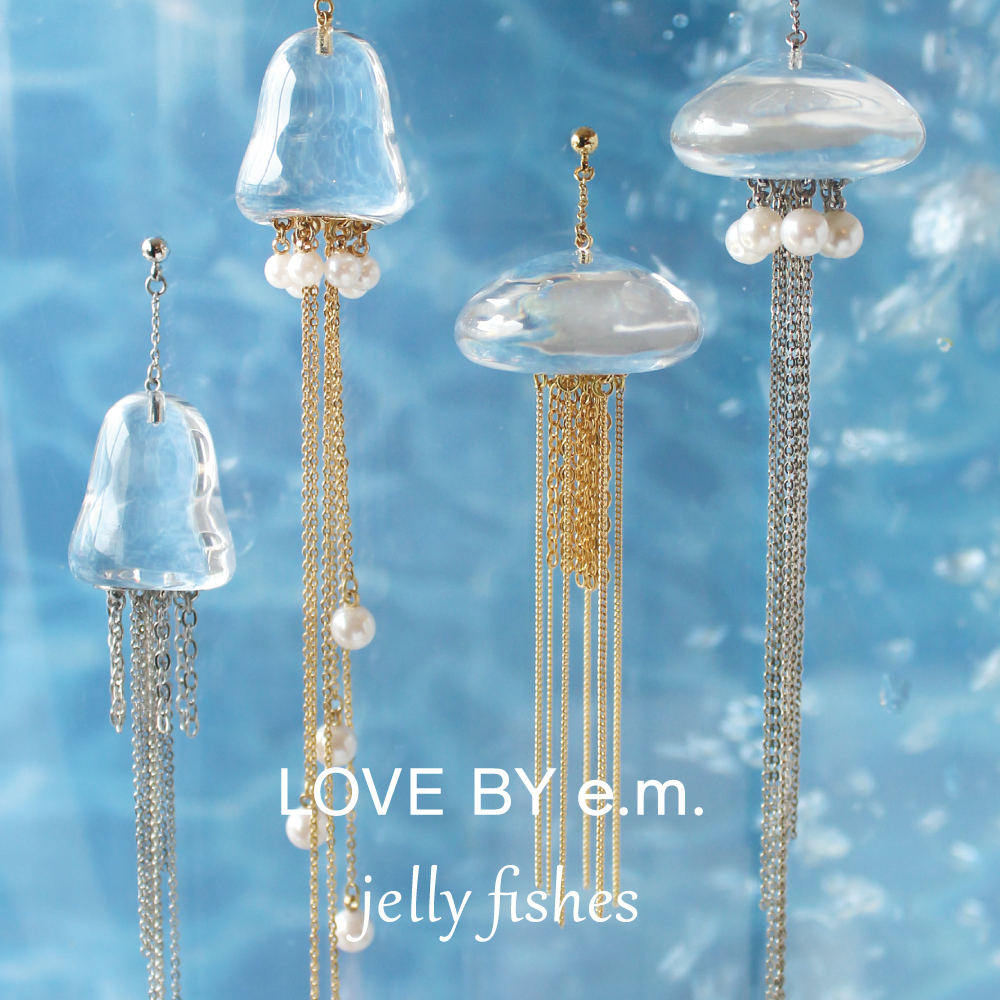LOVE BY e.m._2020SS_jellyfishes